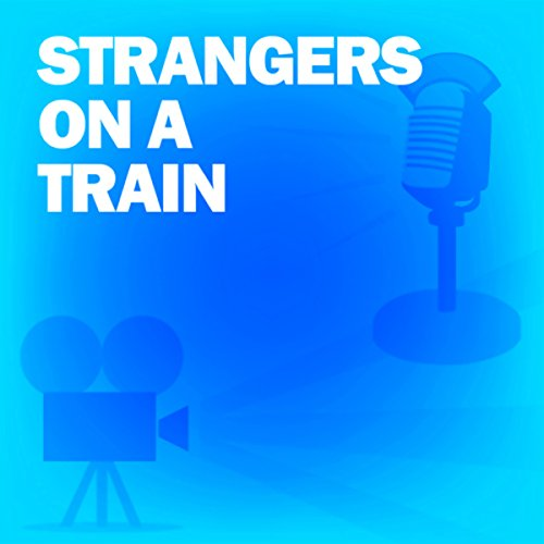 Strangers on a Train audiobook cover art