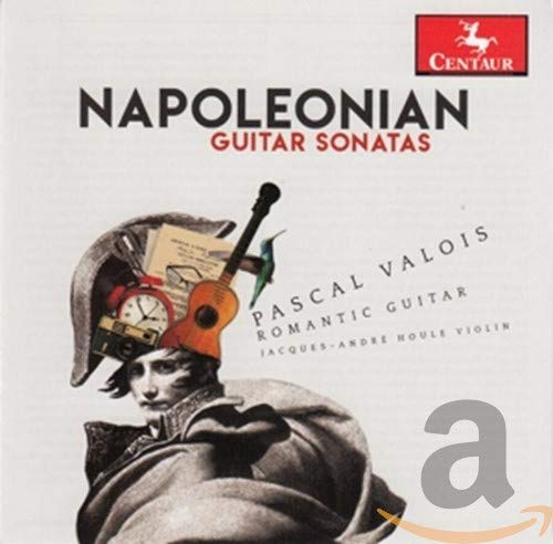 Pascal Valois - Napoleonian Guitar Sonatas