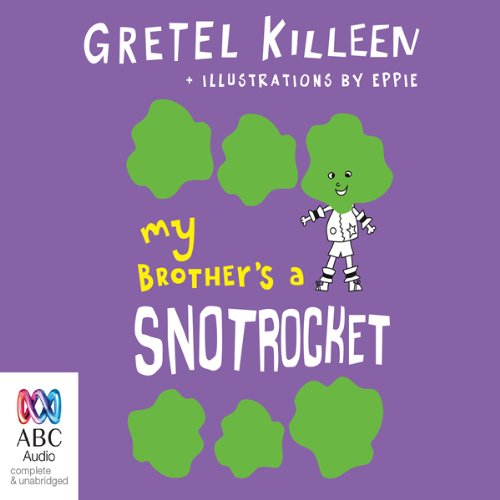 My Brother's A Snotrocket audiobook cover art