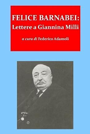 Felice barnabei. lettere a giannina milli (1862-1888)