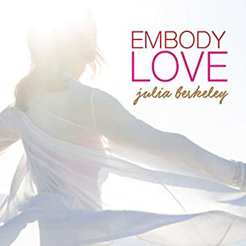 Embody Love