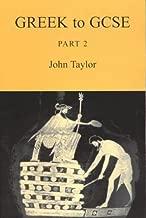 Greek to GCSE: Part 2 by John Taylor (2003-06-27)