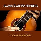 Don Juan Manuel (feat. Luis Angel Rueda)