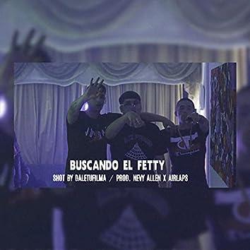Buscando el Fetty (feat. Tunechikidd & Poison Kid)