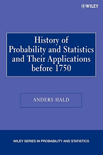 Compare Textbook Prices for A History of Probability and Statistics and Their Applications before 1750 1 Edition ISBN 9780471471295 by Hald, Anders