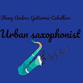 Urban saxophonist (Radio Edit)