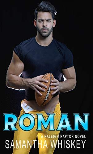 Roman (Raleigh Raptors Book 2)