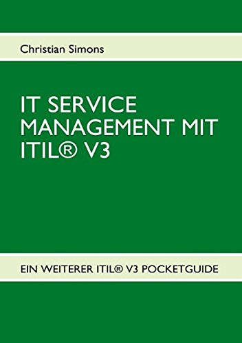 IT Service Management mit ITIL® V3 - Pocketguide