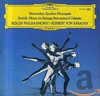 Stravinsky: Apollon Musagete / Bartok: Music for Strings, Percussion and Celesta