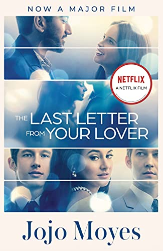 The Last Letter from Your Lover: Now a major motion picture starring Felicity Jones and Shailene Woodley (English Edition)