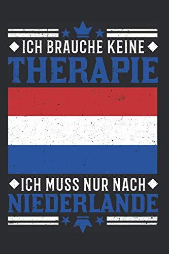 Niederlande Notizbuch: Niederlande Urlaub Therapie Holland Reise Texel / 6x9 Zoll / 120 gepunktete Seiten Seiten
