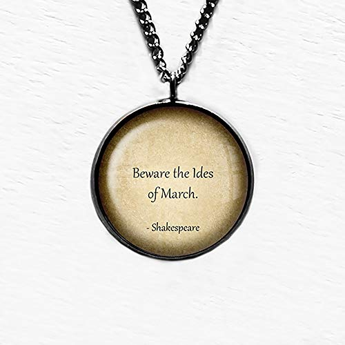 William Shakespeare Beware the Ides of March Anhänger Halskette