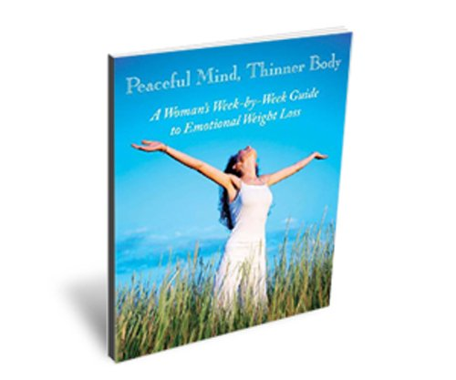 Peaceful Mind, Thinner Body (English Edition)