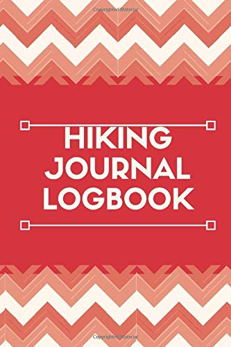 Hiking Journal Logbook: Hiking Log Book Notepad, Travel Size Light Weight Journal, Outdoor Traveler's Notebook, Hiking, Treks, Nature, Hiking ... Nature Log, Gifts for Birthday, Christmas,
