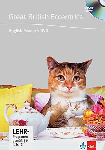 Great British Eccentrics: Englische Lektüre für das 4. und 5. Lernjahr. Buch + DVD: Mit Video-DVD. Englische Lektüre für das 4. und 5. Lernjahr (DVD Readers)