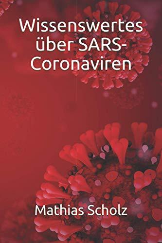 Wissenswertes über SARS-Coronaviren