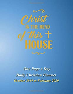One Page A Day Daily Christian Planner: October 2019 to February 2020 with Decorative Cross Interior - Christ