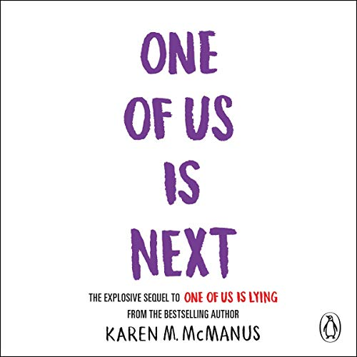 One of Us Is Next                   By:                                                                                                                                 Karen McManus                           Length: Not Yet Known     Not rated yet     Overall 0.0
