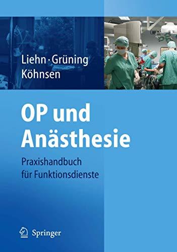 OP und Anästhesie: Praxishandbuch für Funktionsdienste