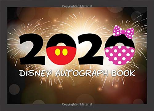 Compare Textbook Prices for 2020 Disney Autograph Book: The Perfect Kids Autograph Book for Character Signatures for Girls and Boys - Black with Fireworks  ISBN 9781672481830 by Signatures, Character