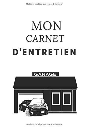 MON CARNET D'ENTRETIEN: Suivi des opération effectué sur mon véhicule | tout type de véhicule | conseils pratique | a compléter | 7x10 pouces