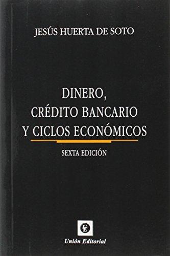 Dinero, Crédito Bancario Y Ciclos Económicos
