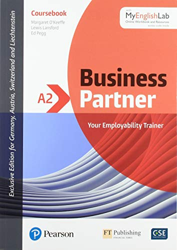 Business Partner A2 Coursebook with MyEnglishLab, Online Workbook and Resources (ELT Business & Vocational English)