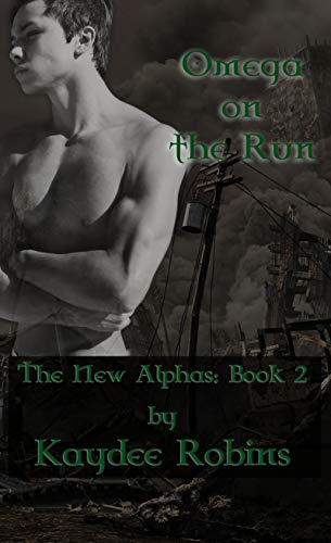 Omega on the Run (The New Alphas Book 2) (English Edition)