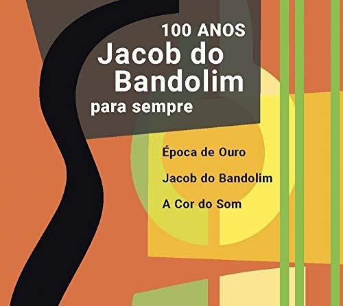 """JACOB - JACOB DO BANDOLIM """"PARA SEMPRE"""" 100 ANOS"""