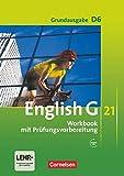 English G 21 - Grundausgabe D / Band 6: 10. Schuljahr - Workbook mit online Audio-Materialien ( Ohne CD): Workbook mit Audios online