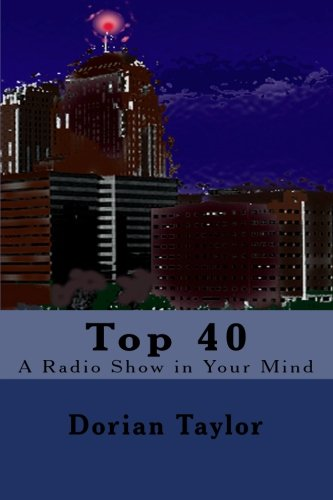 Top 40: A Radio Show in Your Mind