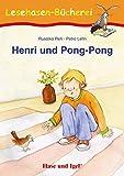 Henri und Pong-Pong: Schulausgabe (Lesehasen-Bücherei)