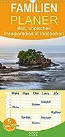 Bali, tropisches Inselparadies in Indonesien - Familienplaner hoch (Wandkalender 2022 , 21 cm x 45 cm, hoch): Bali verzaubernd mit atemberaubenden Straenden, historischen Tempeln und einer authentischen Kultur. (Monatskalender, 14 Seiten )