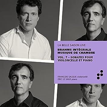 Brahms: Sonates pour violoncelle et piano (Intégrale musique de chambre), Vol. 7 (Live)
