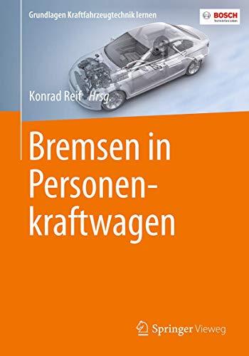 Bremsen in Personenkraftwagen (Grundlagen Kraftfahrzeugtechnik lernen)