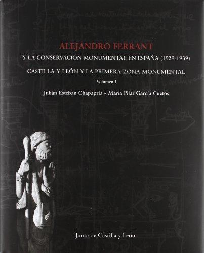 Alejandro ferrant y la conservación monumental en españa