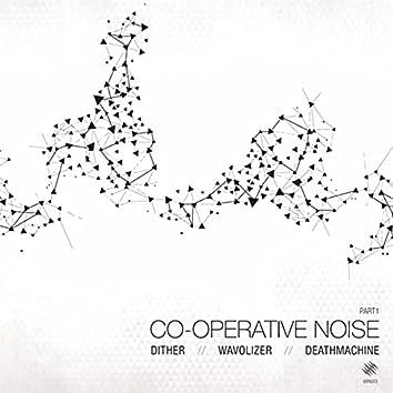 Co-operative Noise Part 1