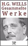 H. G. Wells – Gesammelte Werke: Romane (Gesammelte Werke bei Null Papier)