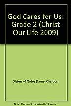 God Cares for Us: Grade 2 (Christ Our Life 2009)
