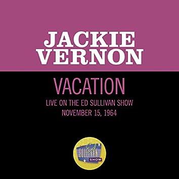 Vacation (Live On The Ed Sullivan Show, November 15, 1964)