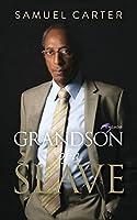 Grandson of a Slave