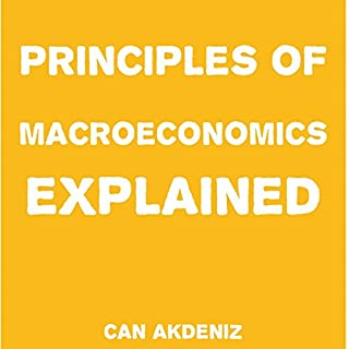 Principles of Macroeconomics Explained audiobook cover art