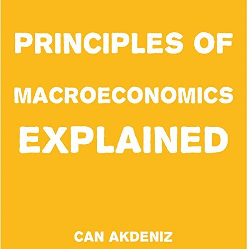 Principles of Macroeconomics Explained cover art
