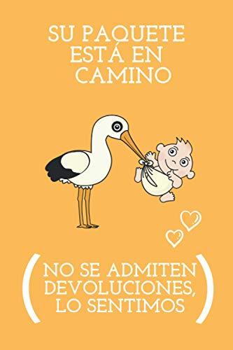 Su Paquete está en Camino (No se Admiten Devoluciones, lo Sentimos): Regalo para Embarazadas, Madres Primeriza joven ... ~ Original y Divertido ~ ... como Diario de Embarazo (110 páginas)