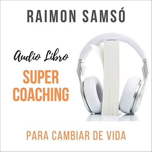 Supercoaching Audiobook By Raimon Samsó cover art