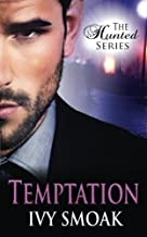 Temptation (The Hunted Series Book 1) by Ivy Smoak (2015-04-08)