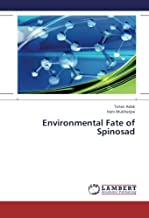 Environmental Fate of Spinosad