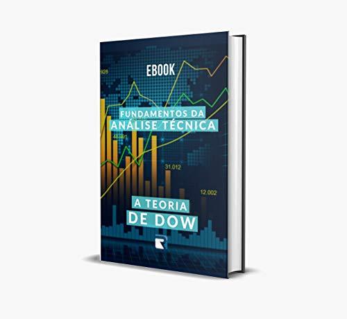 Fundamentos da analise Tecnica: A Teoria de Dow