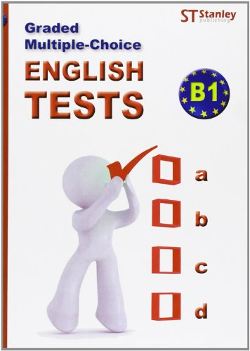 Graded multiple-choice English Tests B1: