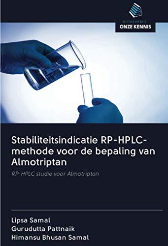 Stabiliteitsindicatie RP-HPLC-methode voor de bepaling van Almotriptan: RP-HPLC studie voor Almotriptan